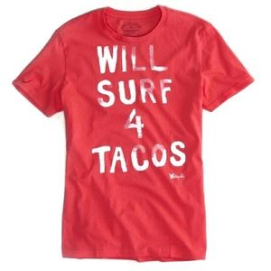 Will Surf For Tacos American Eagle  Tee Size:M